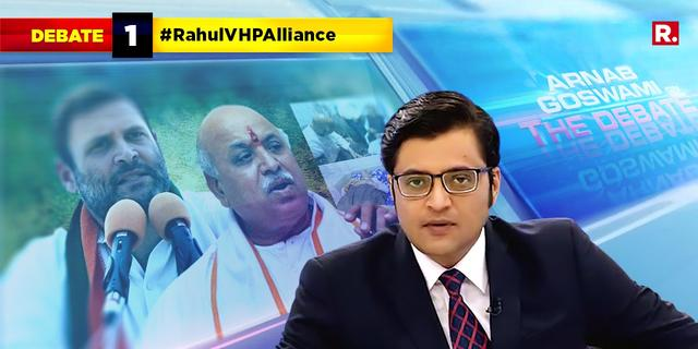 Is Rahul's move to ally with Togadia a sign of desperation?