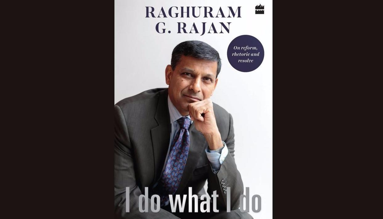 The cover of I do what I do by Raghuram Rajan, which releases on September 4