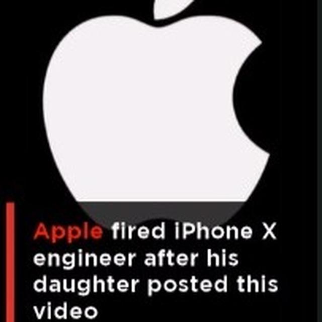 iPhone X engineer fired for this video