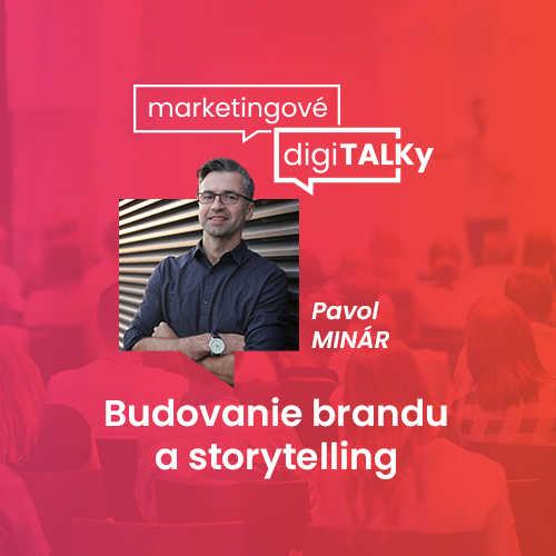 Budovanie brandu a storytelling (Marketingové digiTALKy)