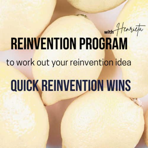 QUICK REINVENTION WINS PROGRAM