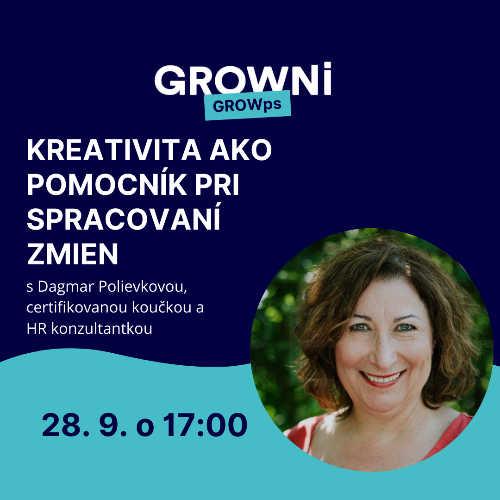 GROWps: Kreativita ako pomocník pri spracovaní zmien s Dášou, kariérnou mentorkou a koučkou