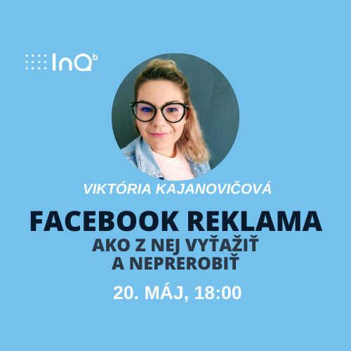 Online event: Facebook reklama - ako z nej vyťažiť a neprerobiť