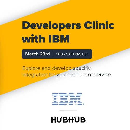 HubHub Developers Clinic with IBM