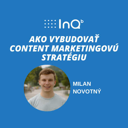 Ako vybudovať content marketingovú stratégiu