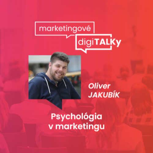 Psychológia v marketingu - Marketingové digiTALKy