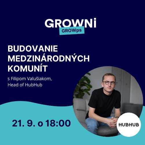 GROWps: Budovanie medzinárodných komunít s Filipom, Head of HubHub
