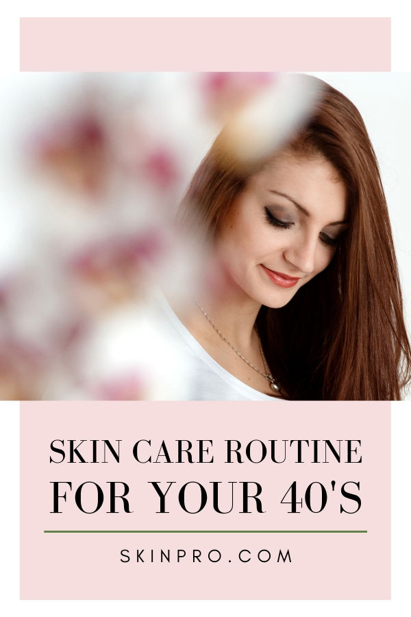 skin care routines women in 40s