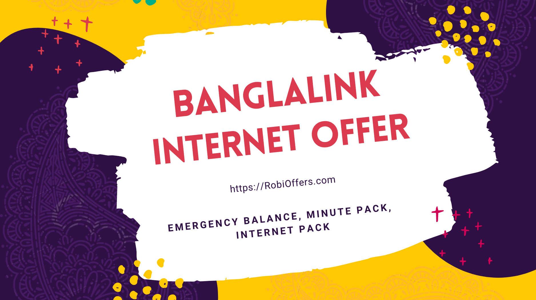 Banglalink Internet Pack Offer, BL All Internet Offer 2021