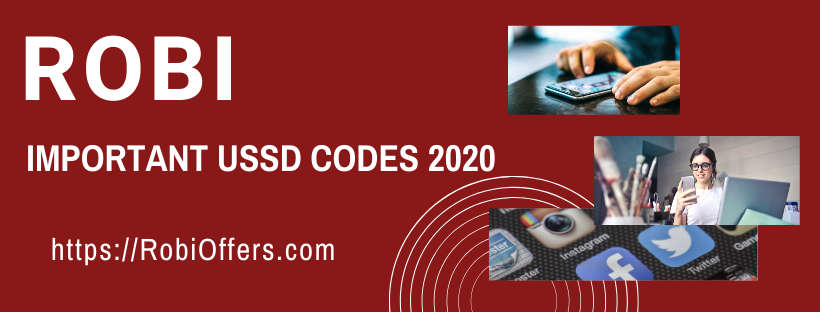 Robi All Service Important USSD Codes 2021