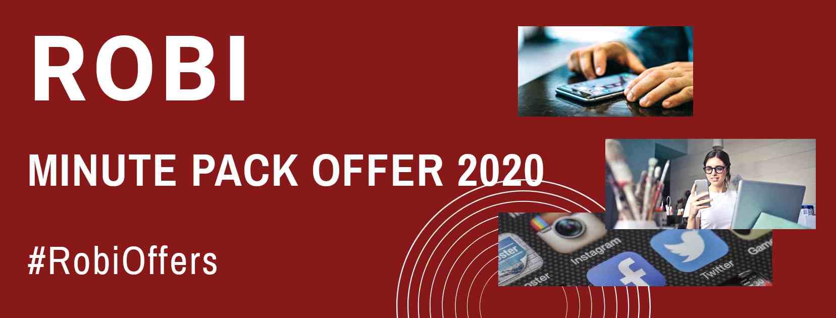 Robi Minute Pack Offer 2021- List of All Bundle Offer