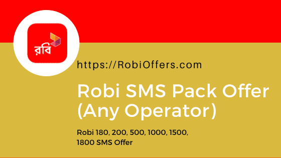 Robi SMS Pack 2021 [Update] – All Robi SMS Offer (Any Operator)