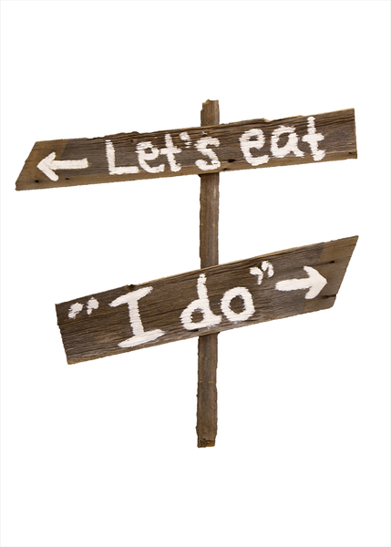 "Directional Sign (""I Do, Let's Eat"")"