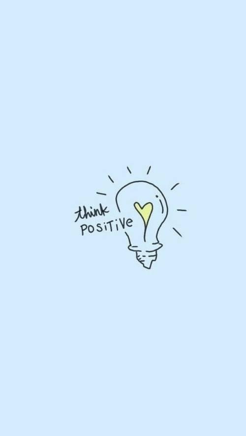 Frases de Motivacion - Piensa en positivo.