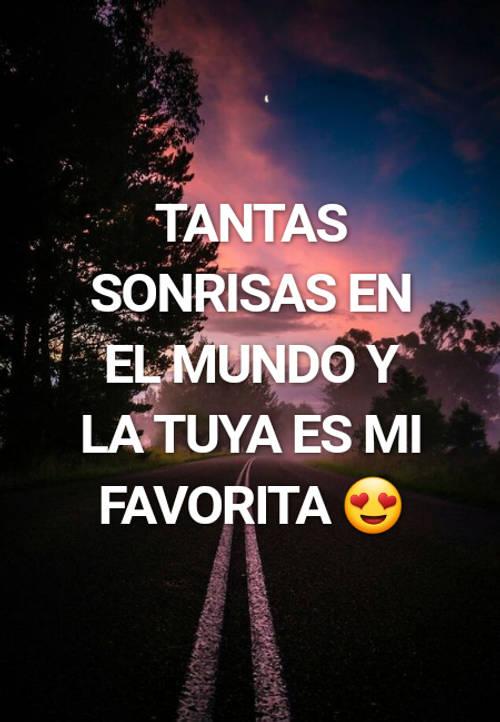 Tantas Sonrisas En El Mundo Y La Tuya Es Mi Favorita 😍