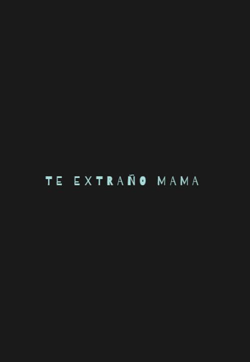 Frases para el Día de la Madre - te extraño mama