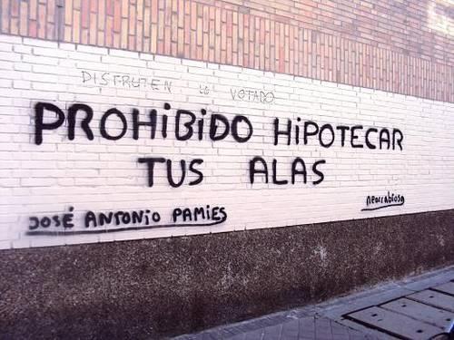 Frases de Acción Poética en Español (Latinoamericana) - Prohibido hipotecar tus alas