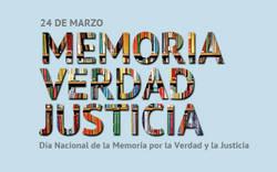 24de Marzo. MEMORIA, VERDAD Y JUSTICIA. Dia nacional de La Memoria por la Verdad y la Justicia.