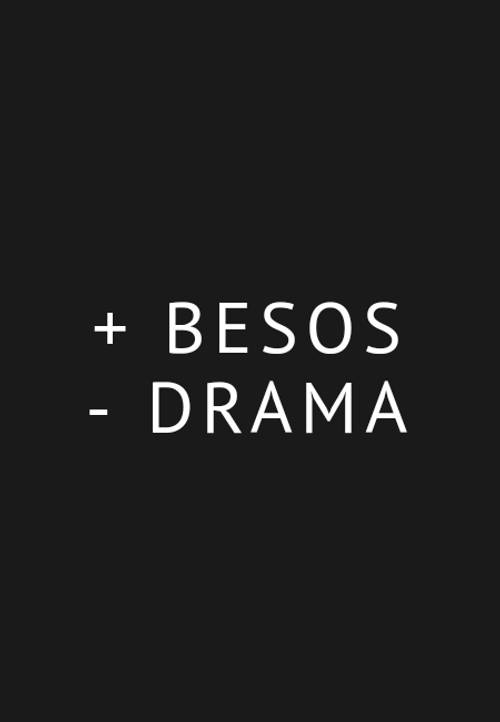 Frases de Amor - + Besos  -  Drama