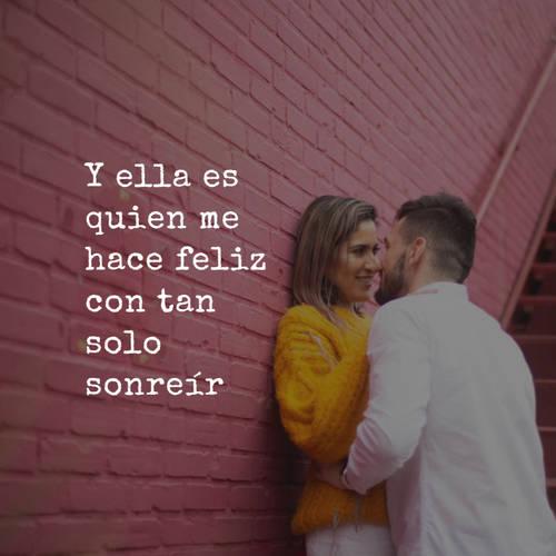 Frases de Amor - Y ella es quien me hace feliz con tan solo sonreír