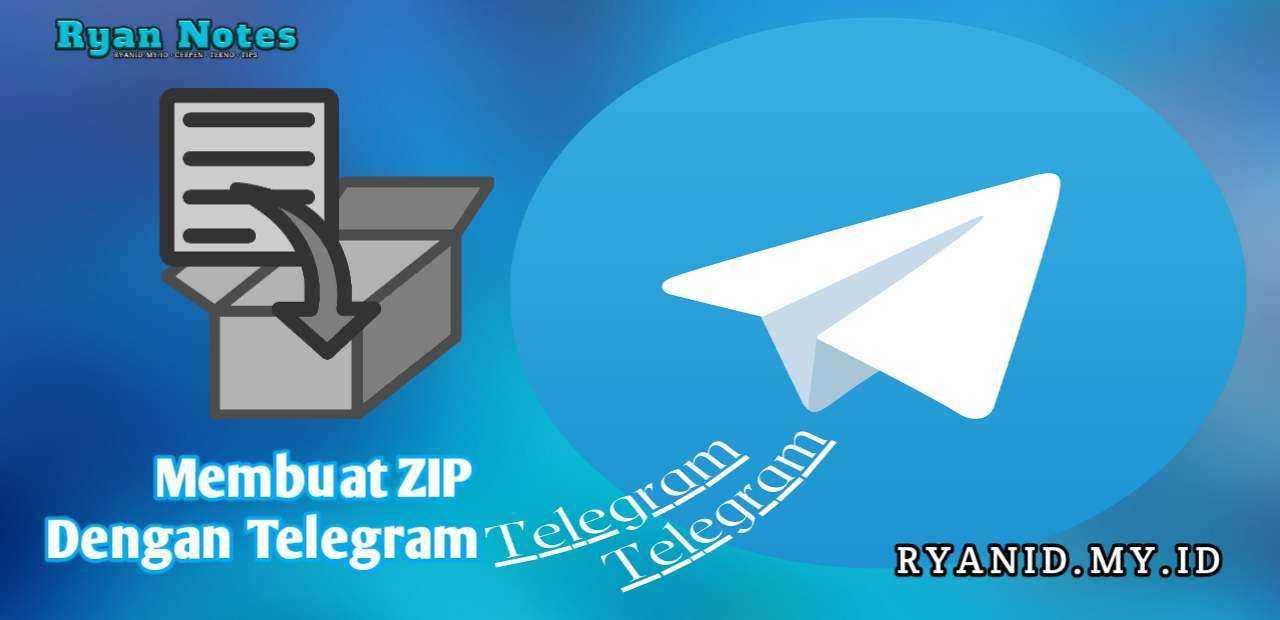 Cara membuat zip file menggunakan telegram