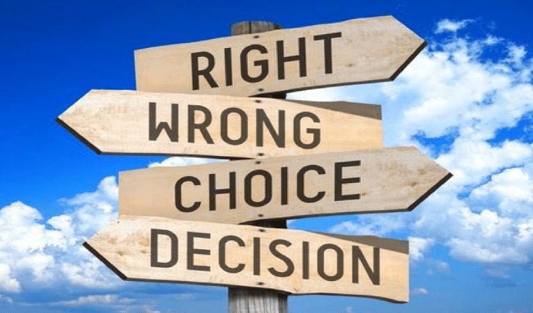 How to take good decisions? எப்படி நல்ல தீர்மானம் எடுப்பது?