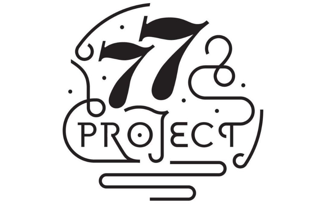 Sanctuary Inn Newsletter – 77 Project – What if…. ?