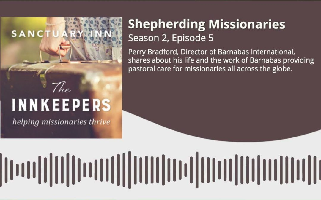 Shepherding Missionaries [Season 2, Episode 5]