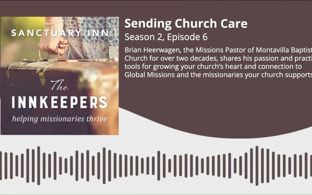 Innkeepers Podcast: Sending Church Care [Season 2, Episode 6]
