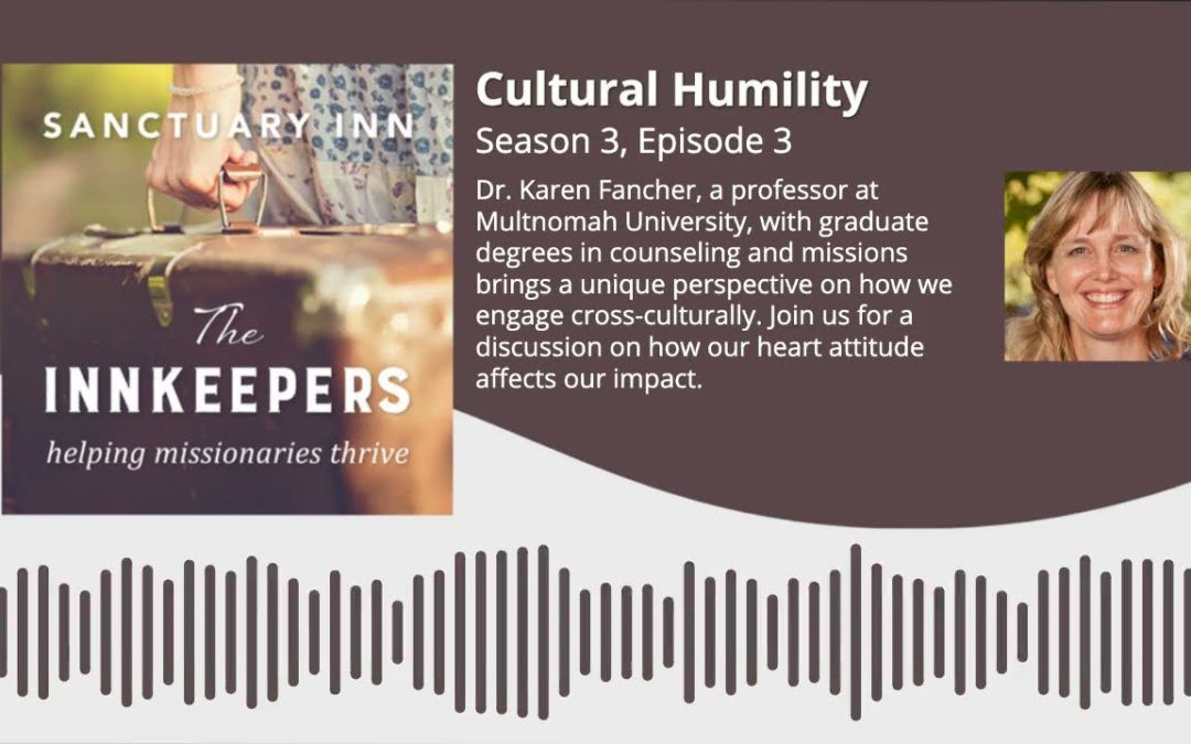Innkeepers Podcast: Cultural Humility [Season 3, Episode 3]