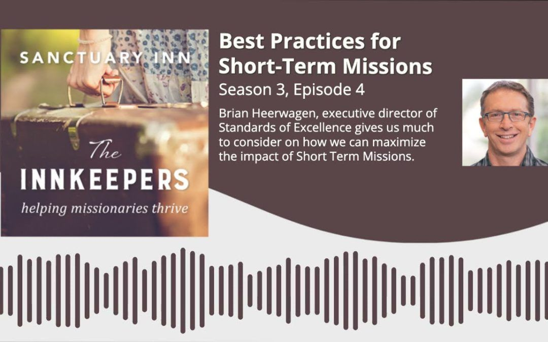 Innkeepers Podcast: Best Practices for Short-Term Missions [Season 3, Episode 4]