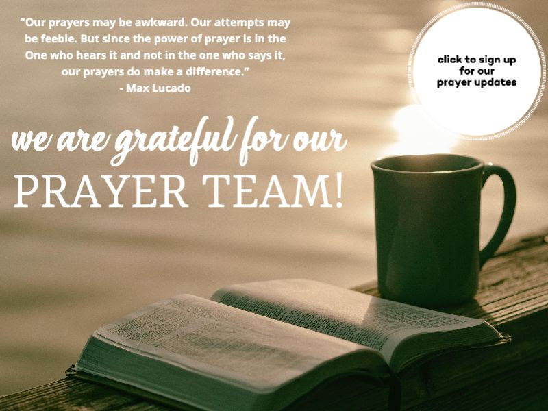 We are grateful for our Prayer Team!