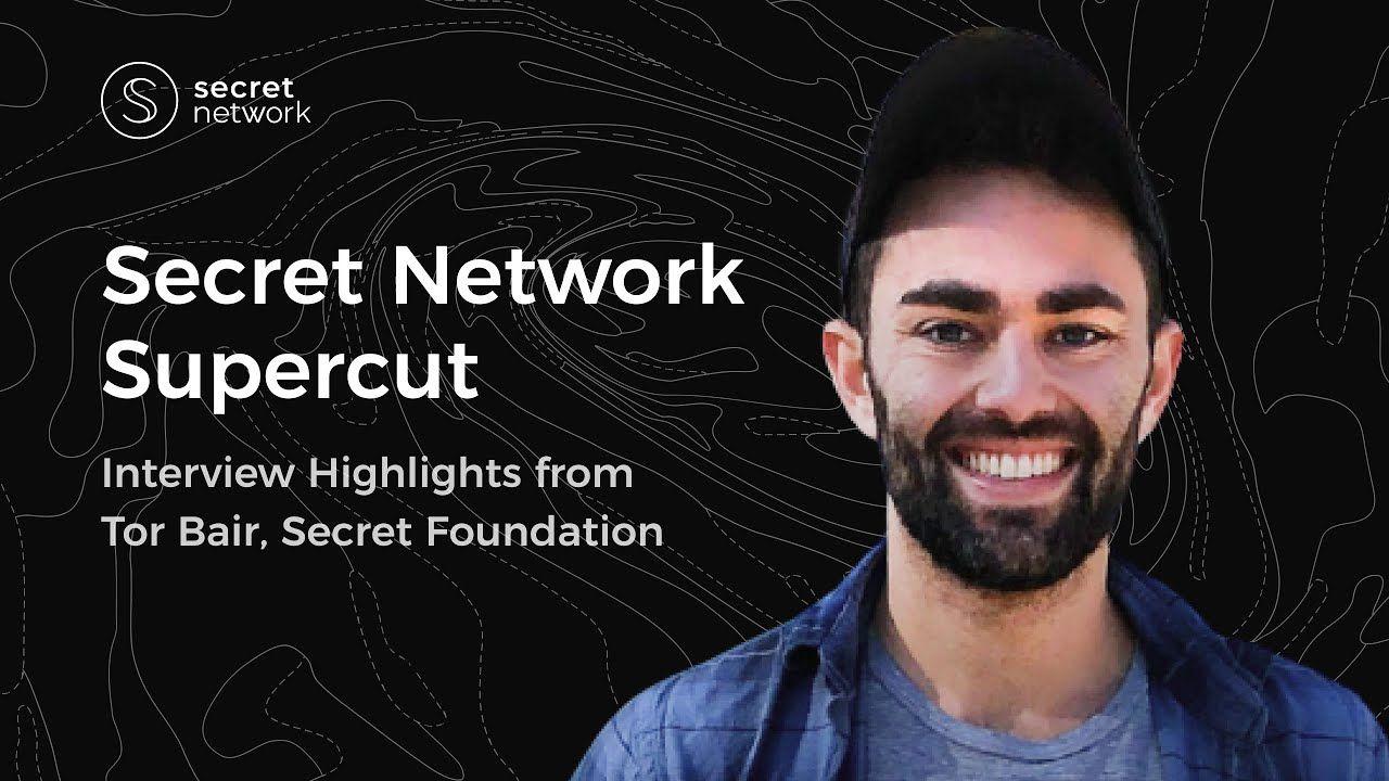Secret Network Supercut - Interview Highlights from Tor Bair, Secret Foundation