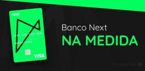 Banco Next Na Medida