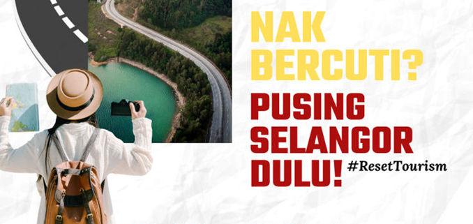 """EAGER TO TRAVEL? """"Pusing Selangor Dulu!"""" 1"""