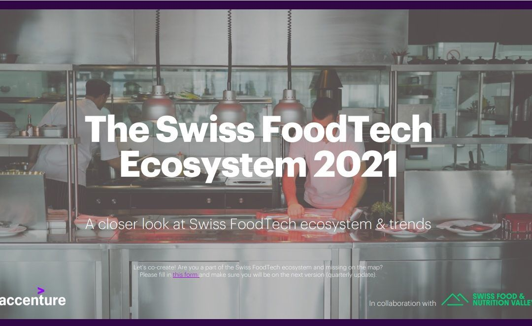 Accenture Joins SFNV in Mapping the Swiss FoodTech Ecosystem 2021