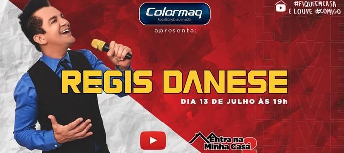 Regis Danese anuncia sua segunda Live - #EntraNaMinhaCasa2