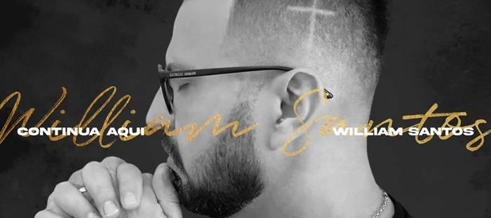 William Santos lança novo single - Continua Aqui