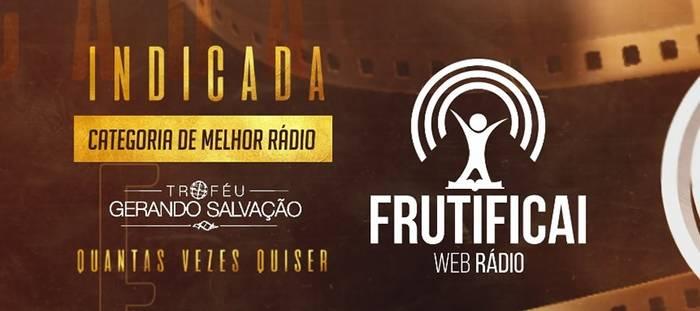 """Web Rádio Frutificai é indicada ao """"Troféu Gerando Salvação 2020"""""""