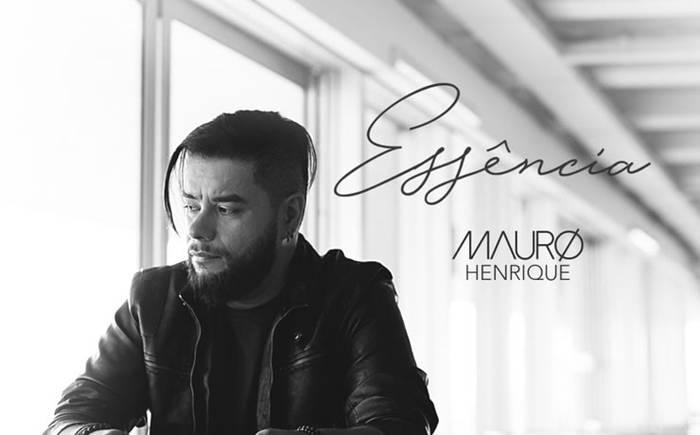 Mauro Henrique apresenta seu novo single - Essência