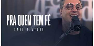 """Curado da Covid-19, Nani Azevedo lança o EP """"Pra Quem Tem Fé"""""""