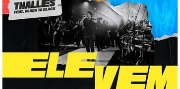Thalles lança novo clipe com participação do Coral Back to Black - Ele Vem