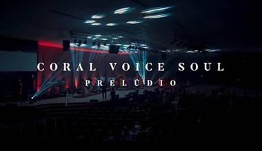 """Coral Voice Soul lança o documentário """"Teu Amor"""""""