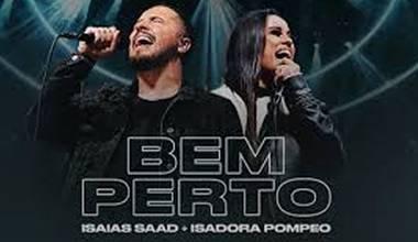 Isaias Saad lança clipe com participação de Isadora Pompeo - Bem Perto