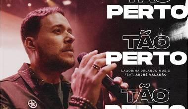 Lagoinha Orlando lança seu segundo single - Tão Perto
