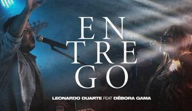 Leonardo Duarte divulga clipe do segundo single do novo projeto solo - Entrego