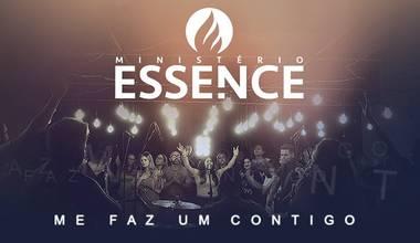 """Pela Fluve/Som Livre Ministério Essence lança seu primeiro single – """"Me faz um Contigo"""""""