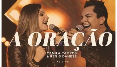 Camila Campos lança single com participação de Regis Danese - A oração
