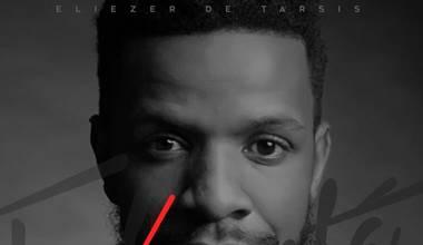Eliezer de Tarsis lança novo single pela Graça Music - Vivo Ele está