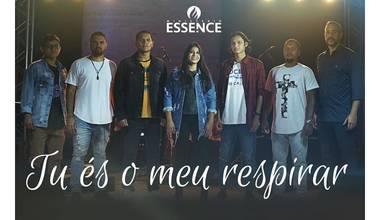 Em seu segundo projeto, Ministério Essence canta a fundamental presença de Deus - Tu és o meu respirar